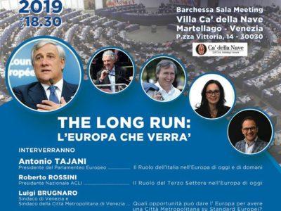 """Evento """"The long run: l'Europa che verrà"""" 24 gennaio 2019 Martellago Cà della Nave"""